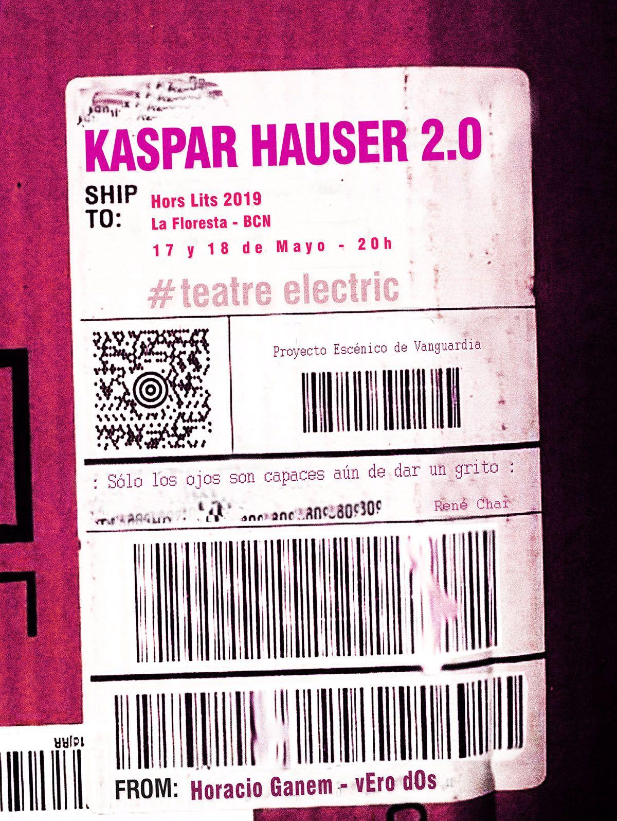 vEro dOs - Kaspar hauser 2.0